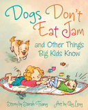 Dogs Don't Eat Jam